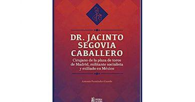 Sobre el interesante libro: 'Dr. Jacinto Segovia Caballero, Cirujano Jefe de la Plaza de Madrid'